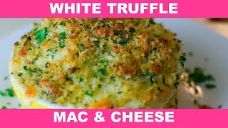 Awesome White Truffle Mac And Cheese - How To