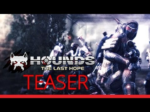 Hounds: The Last Hope Tanıtım