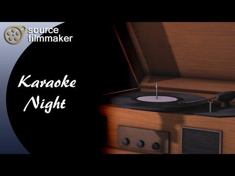 [SFM] Karaoke Night