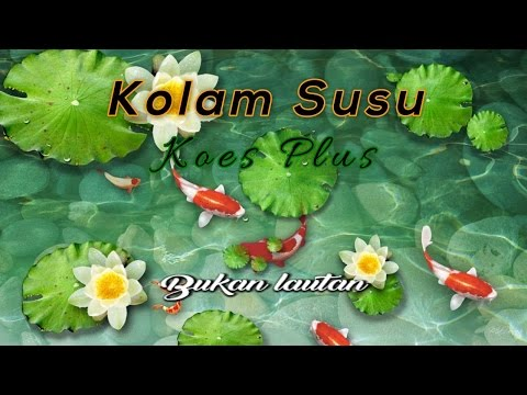 [Midi Karaoke] ♬ Koes Plus - Kolam Susu ♬ +Lirik Lagu [High Quality Sound]