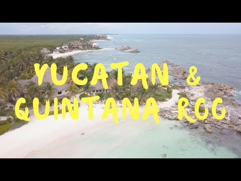 The best of YUCATAN & QUINTANA ROO!!