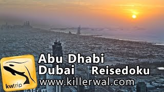Abu Dhabi & Dubai - Corniche, Scheich-Zayid-Moschee & Burj Khalifa [HD] Reisebericht