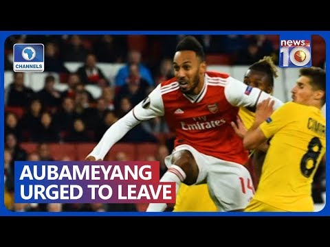 Aubameyang Told To Leave Arsenal For 'More Ambitious Club'