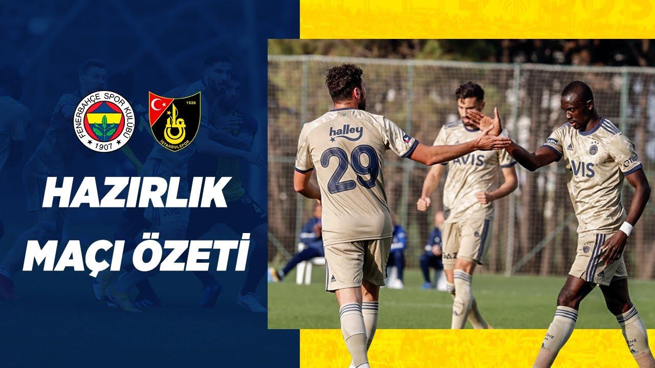 MAÇ ÖZETİ: Fenerbahçe 3-2 İstanbulspor | Fenerbahçe SK