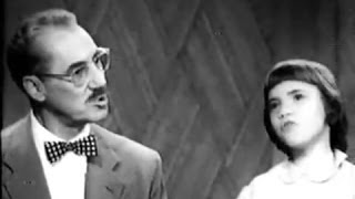 You Bet Your Life #54-18 Groucho & Melinda Marx sing Gilbert & Sullivan (