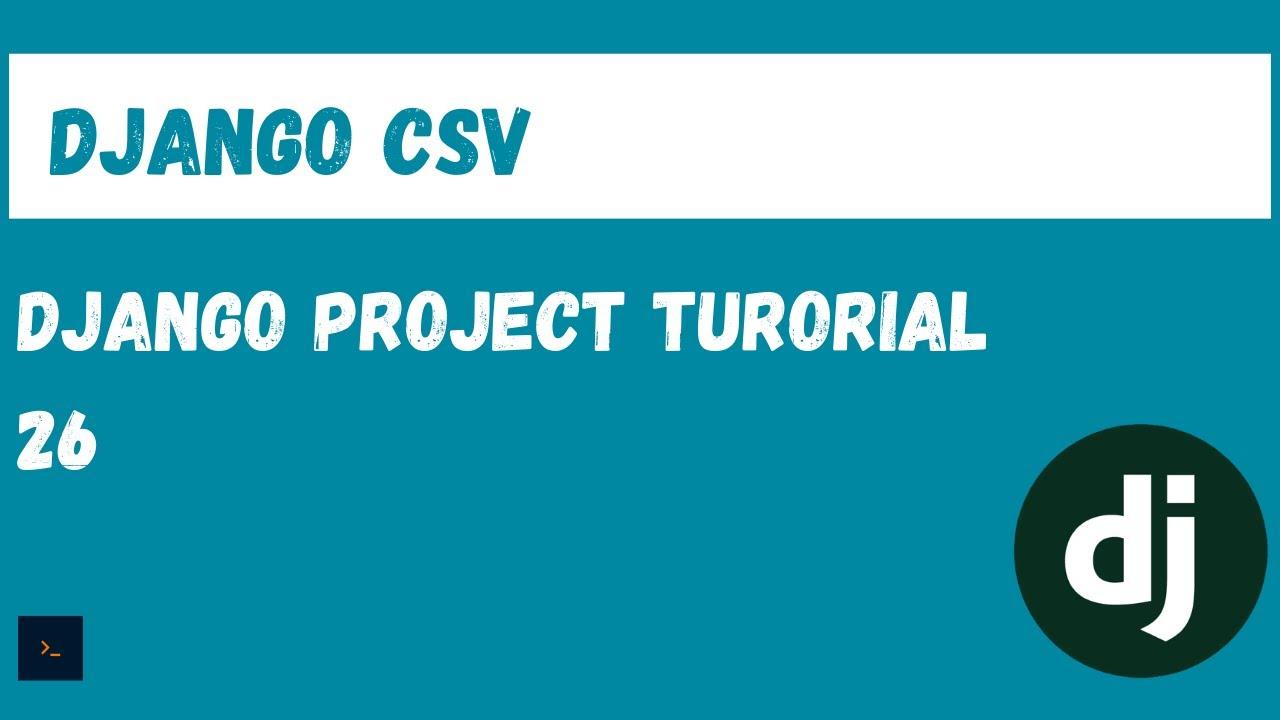 Exporting Django Data to PDF, EXCEL, CSV - Exporting a Query Set to CSV
