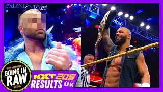 Which Main Roster Star Breezed Through NXT?   WWE NXT, UK & 205 Full Results & Review   Going In Raw