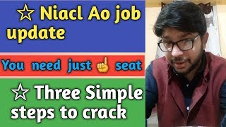 Niacl Ao recruitment 2018 | How is Niacl ao Job | Ways to crack this examination | Way Ahead part 11