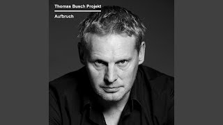 Top Tracks - Thomas Busch Projekt