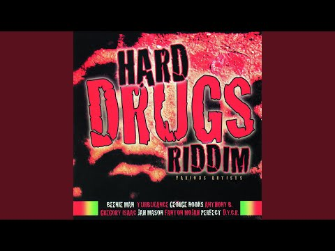 Hard Drugs Riddim Version