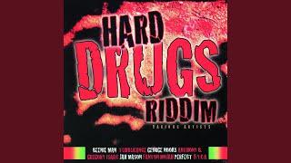 Hard Drugs Riddim Version
