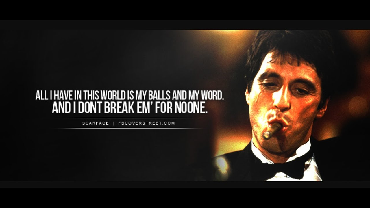 Scarface Top 5 Greatest Lines And Speeches Youtube