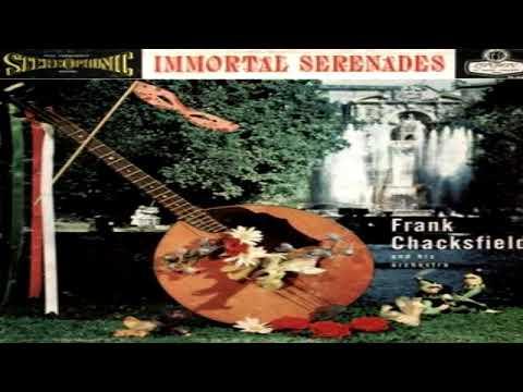 Frank Chacksfield - Inmortal Serenades (1958) GMB
