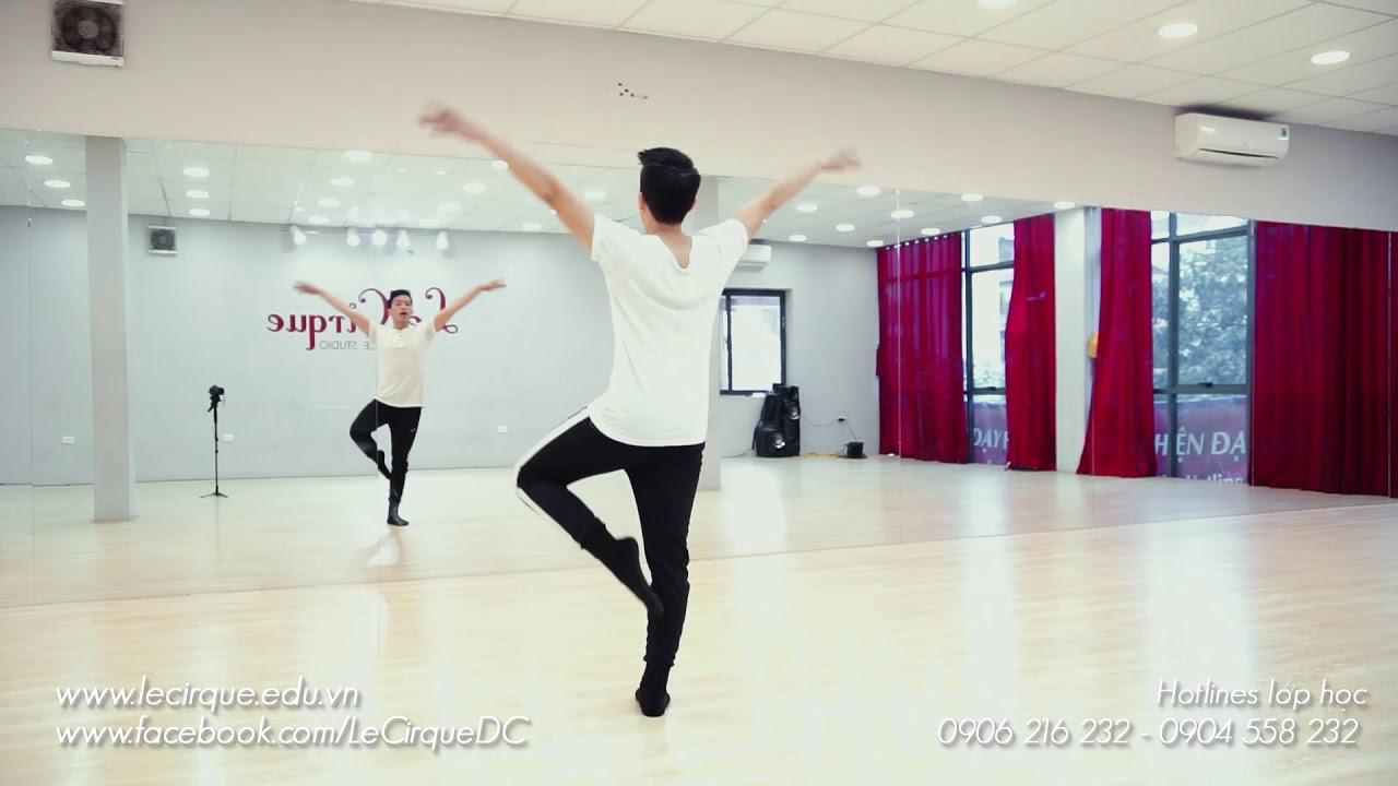 Học Múa Trên Mạng cùng Le Cirque | Mặt Trời Của Em | GV Đức Sang