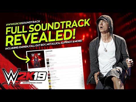 WWE 2K19 Soundtrack Revealed 12 Tracks Announced Ft Eminem Metallica & More