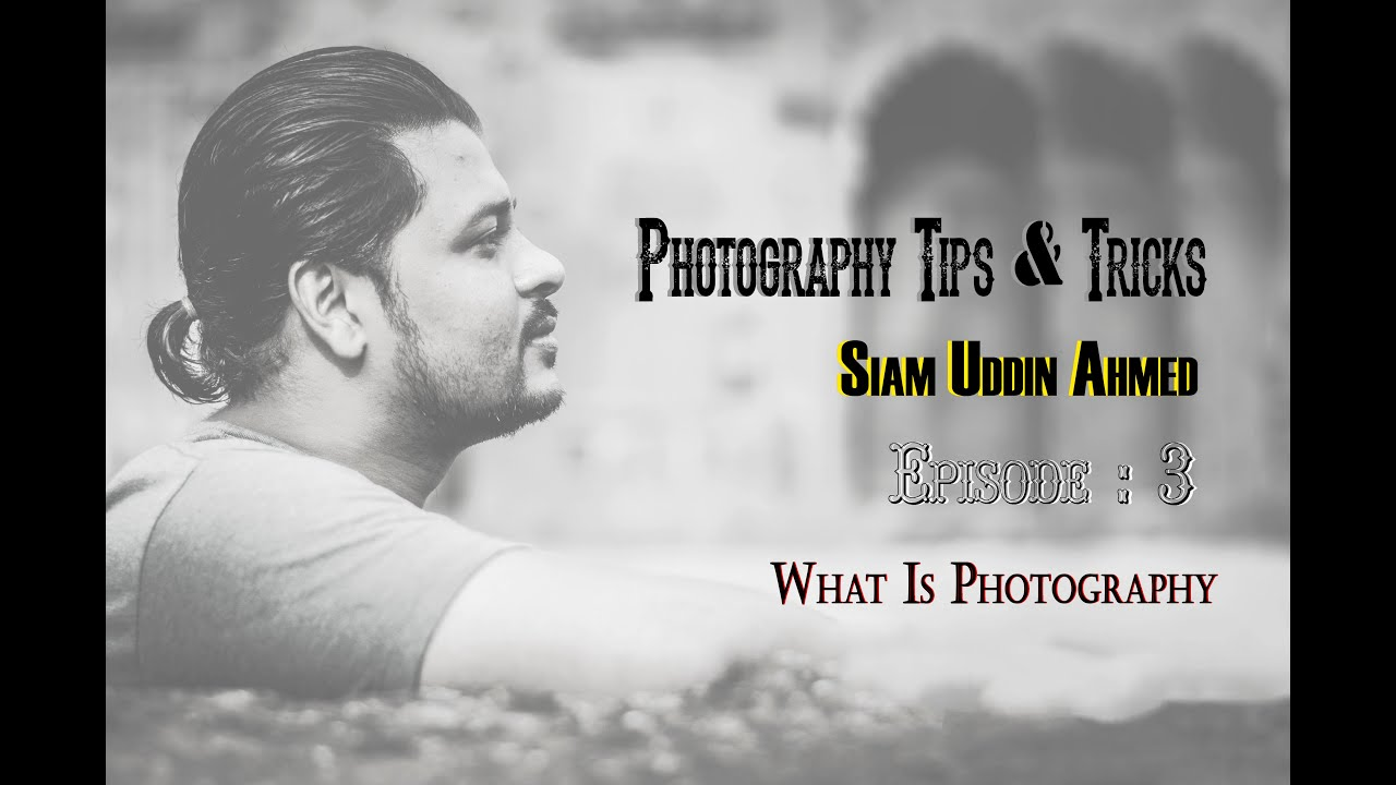 Photography tips tricks episode 3 what is photography types in bengali