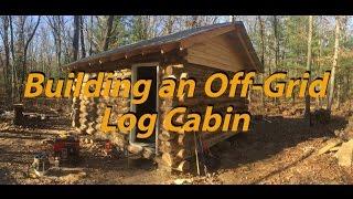 building an off grid log cabin