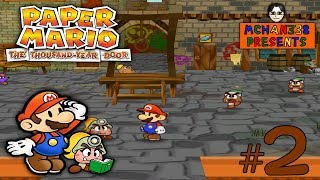 Let's Play! - Paper Mario: The Thousand-Year Door Part 2: My College Professor Can't Remember