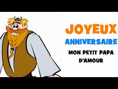 Joyeux Anniversaire Mon Petit Papa Damour Youtube