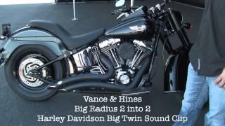 Vance and Hines Big Radius 2 into 2 Harley Davidson Big Twin Sound Clip