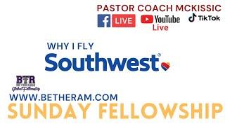 Why I Fly Southwest: BTR Global Fellowship // Choose Christ