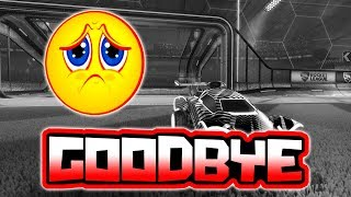 Goodbye Rocket League