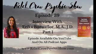Interview With Erika Buenaflor Curanderismo And Shamanism Sacred Energies Of The Sun And Moon Epi 39