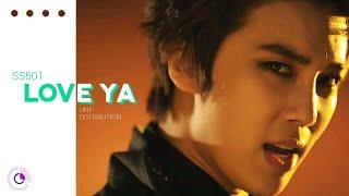 Love Ya - SS501 (더블에스오공일) ( Line Distribution )