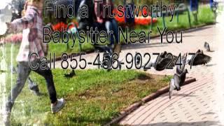 855 456 9027 Find Babysitter Rates Woodland, California Baby Sitting Service