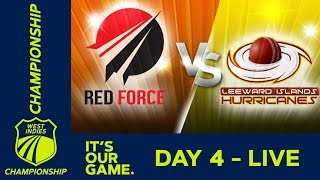 T&T Red Force v Leewards - Day 4 | West Indies Championship | Monday 7th January 2019