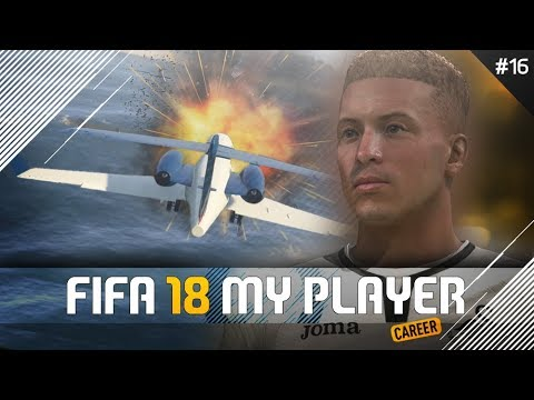 PLANE CRASH! | FIFA 18 Player Career Mode w/Storylines | Episode #16