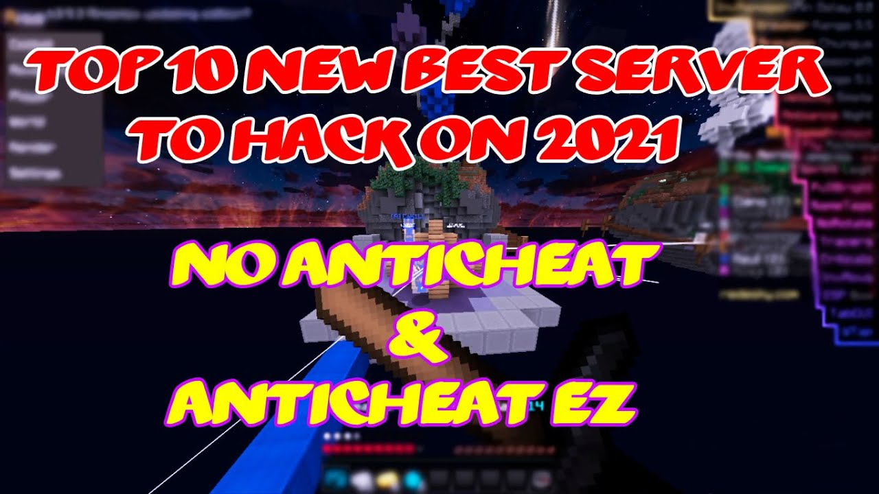 Top 10 New Best Server to Hack on 2021 No Anticheat