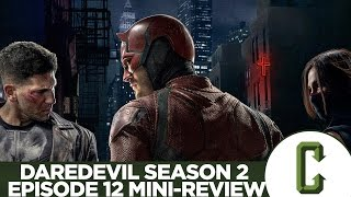 "Daredevil Season 2 Episode 12 ""The Dark At The End Of The Tunnel"" Mini-Review"