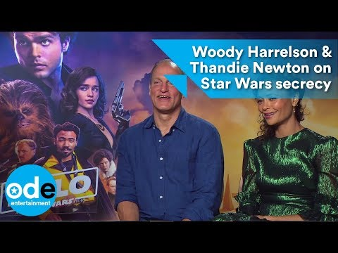 Woody Harrelson & Thandie Newton on Star Wars secrecy