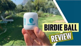 Birdie Ball - Product Review