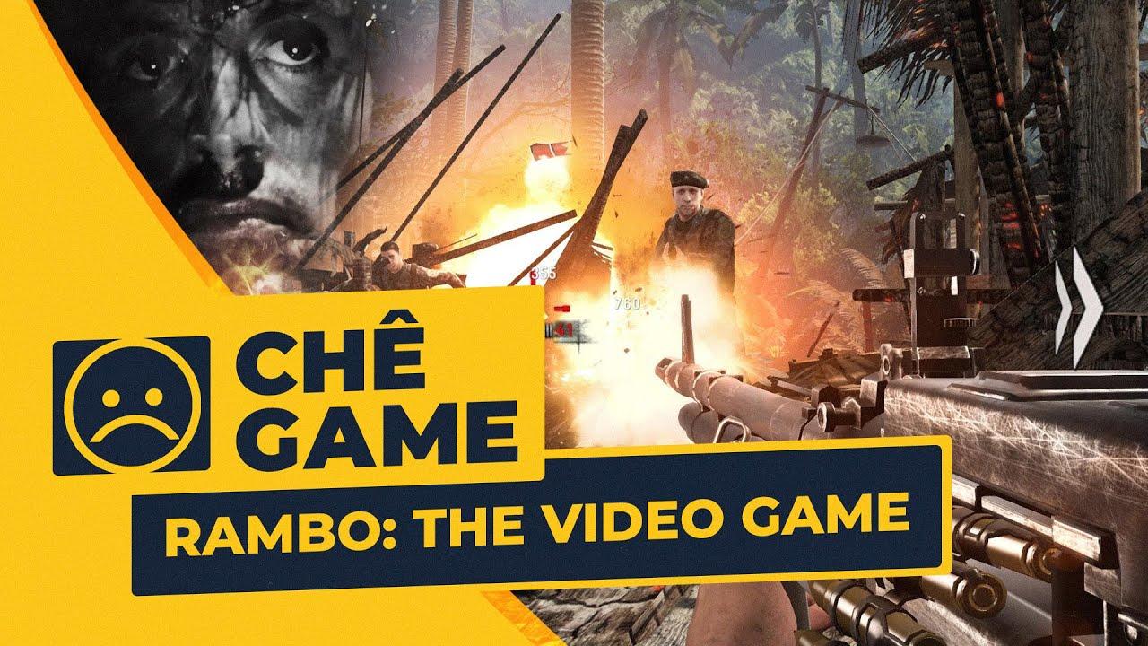 RAMBO: THE VIDEO GAME | Chê Game