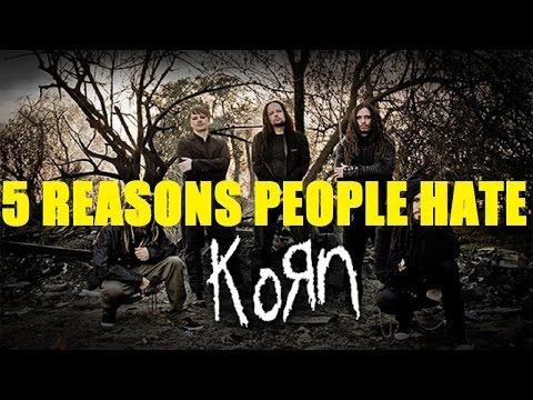 5 Reasons People Hate KORN