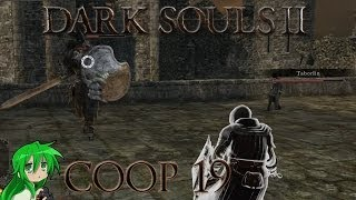 Dark Souls 2 (PC) - Coop Multiplayer #19 ~ Let