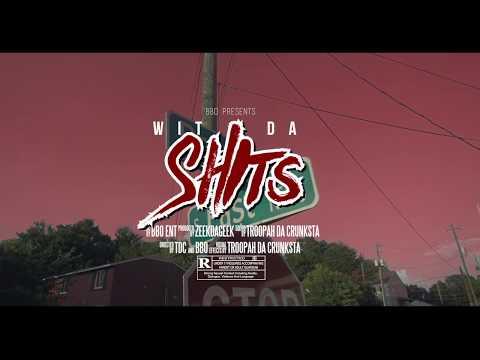 BBO - Wit Da Shits | Music Video