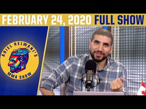 Ariel Helwani's MMA Show (February 24, 2020) | ESPN MMA