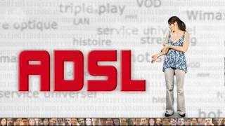 J'ai la fibre -- Tu m'expliques -- ADSL