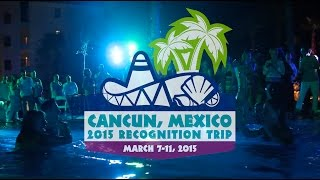 2015 Recognition Trip  - Playa Mujeres, Mexico