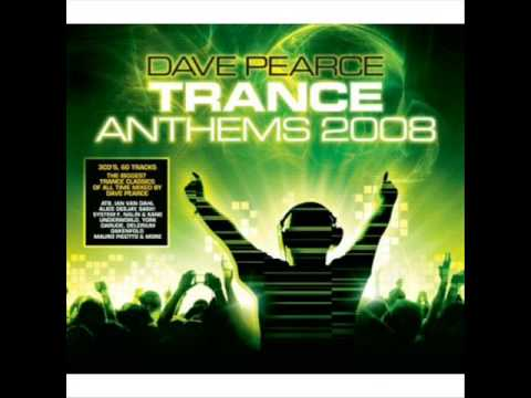 Dave Pearce  Trance Anthems 2008  the best of  3 in 1 edit