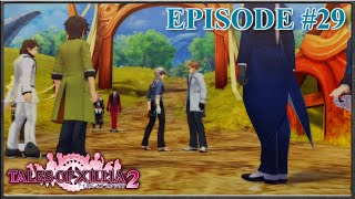 Tales Of Xillia 2 - Meet The New Boss, Director Rideaux, Return To Spirius - Episode 29