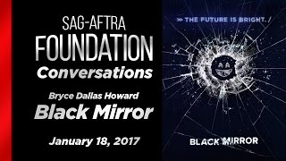 Conversations with Bryce Dallas Howard of BLACK MIRROR