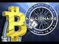 Who wants to be a Bitcoin Millionaire?