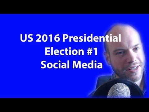 US 2016 Presidential Election #1 Social Media