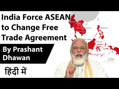 India Force ASEAN To Change Free Trade Agreement Current Affairs 2020 #UPSC #IAS