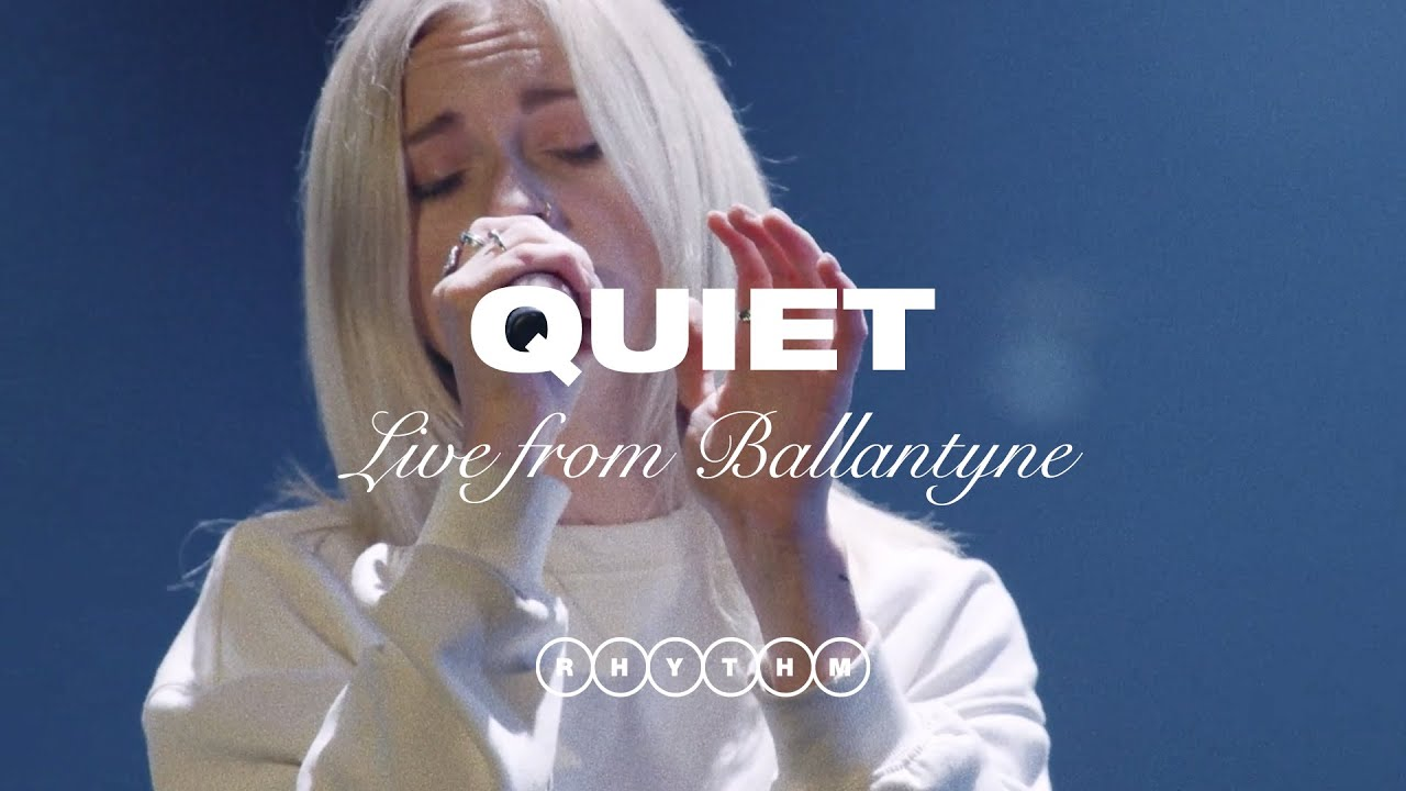 QUIET (STRIPPED) - LIVE FROM BALLANTYNE - ELEVATION RHYTHM