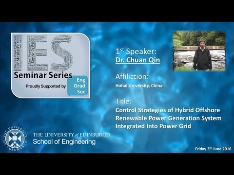 Control Strategies of Hybrid Offshore Renewable Power Generation Systems - Dr Chuan Qin